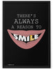 Poster - There's always a reason to smile.  - 2
