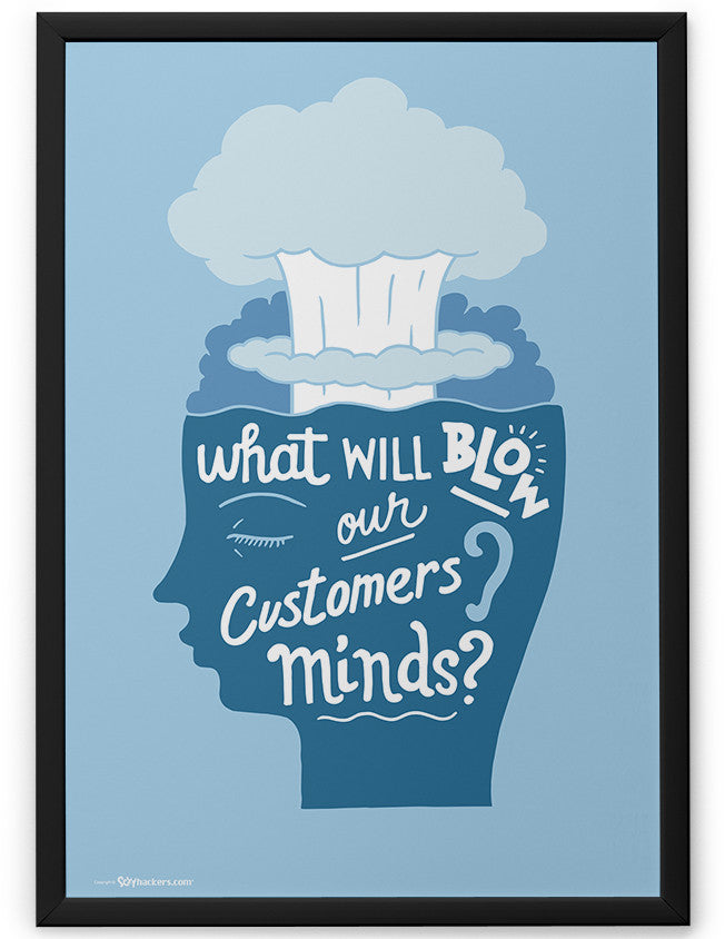 Poster - Blow our customers' minds  - 2