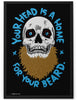 Poster - Your Head Is A Home For Your Beard  - 2