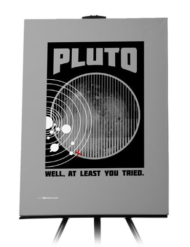Pluto Well At Least You Tried