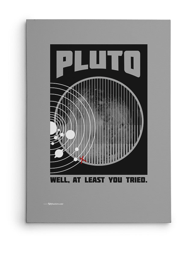 Canvas - Pluto Well At Least You Tried  - 2