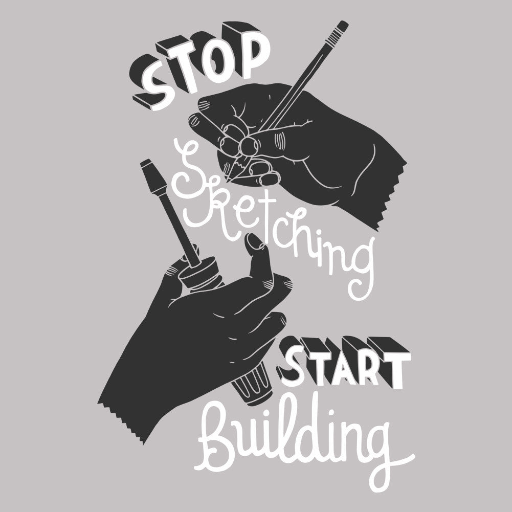 Stop Sketching Start Building Unisex T-Shirt