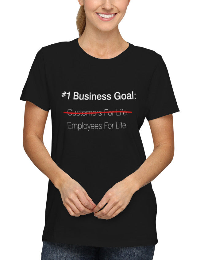 Shirt - #1 Business goal: Employees for life  - 2