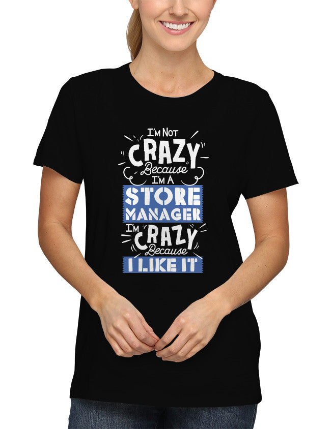 Shirt - I'm Not Crazy Because I'm...  - 2