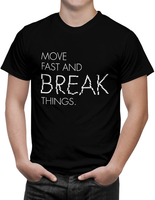 Shirt - Move fast and break things.  - 3