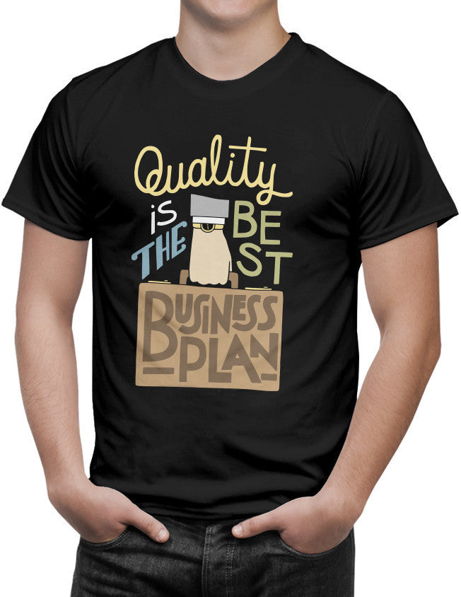 Shirt - Quality is the best business plan.  - 3
