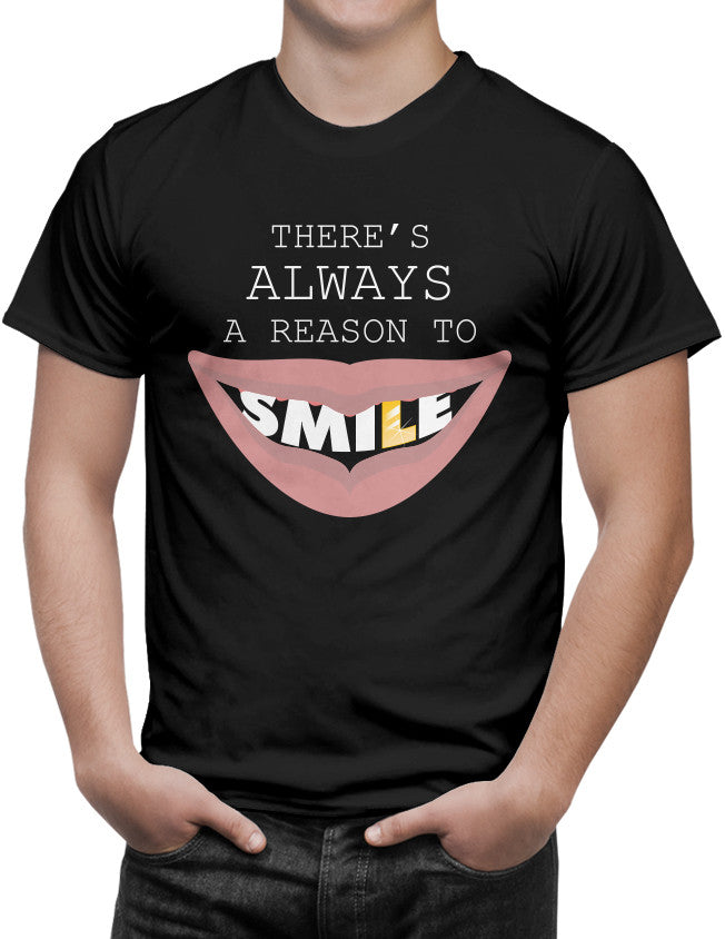 Shirt - There's always a reason to smile.  - 3