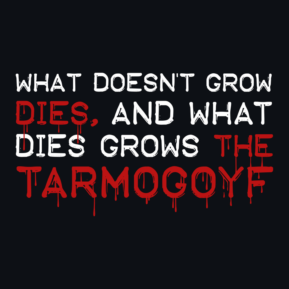 What Doesn't Grow Dies Tarmogoyf Unisex T-Shirt by Sexy Hackers
