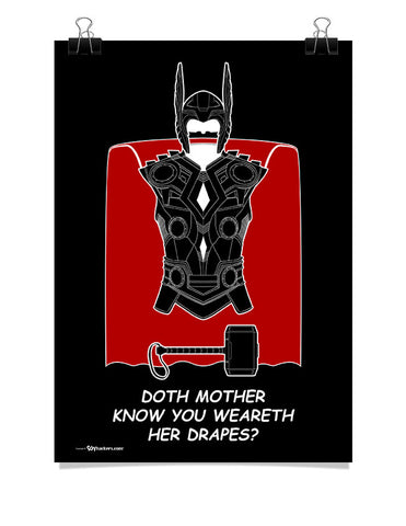 Poster - Doth Mother Know You Weareth Her Drapes?  - 1