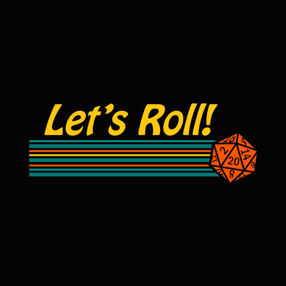 Let's Roll Unisex T-shirt