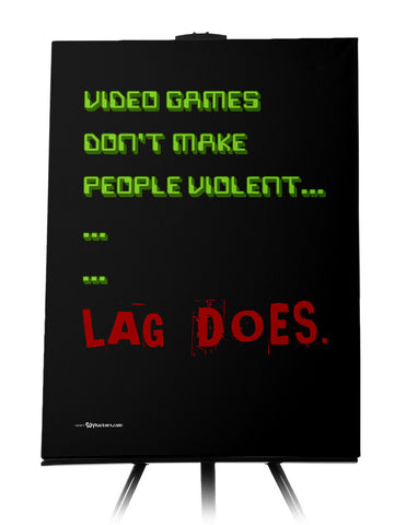 Lag Kills Canvas