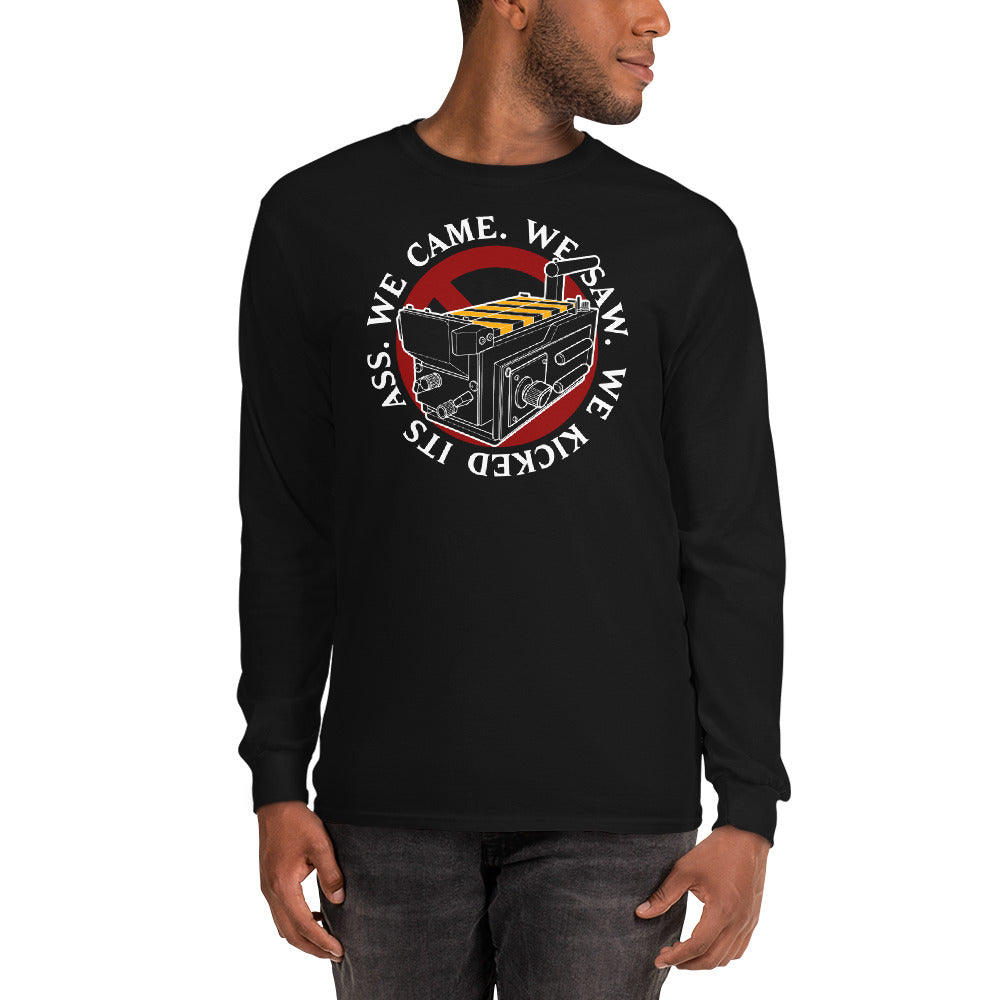 We Came We Saw We Kicked Its Ass Men's Long Sleeve Tee