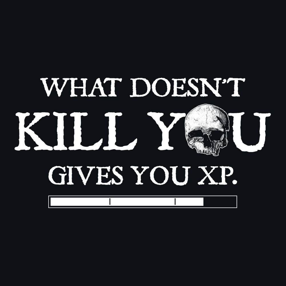 What Doesn't Kill You Gives You XP Men's Unisex T-Shirt by Sexy Hackers