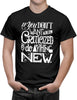 Shirt - If you don't want to be criticized, don't do anything new.  - 3