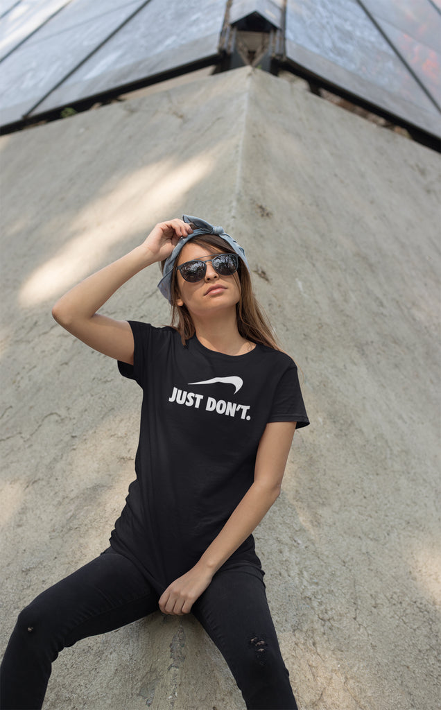 Just Don't Ladies Ultra Cotton T-shirt
