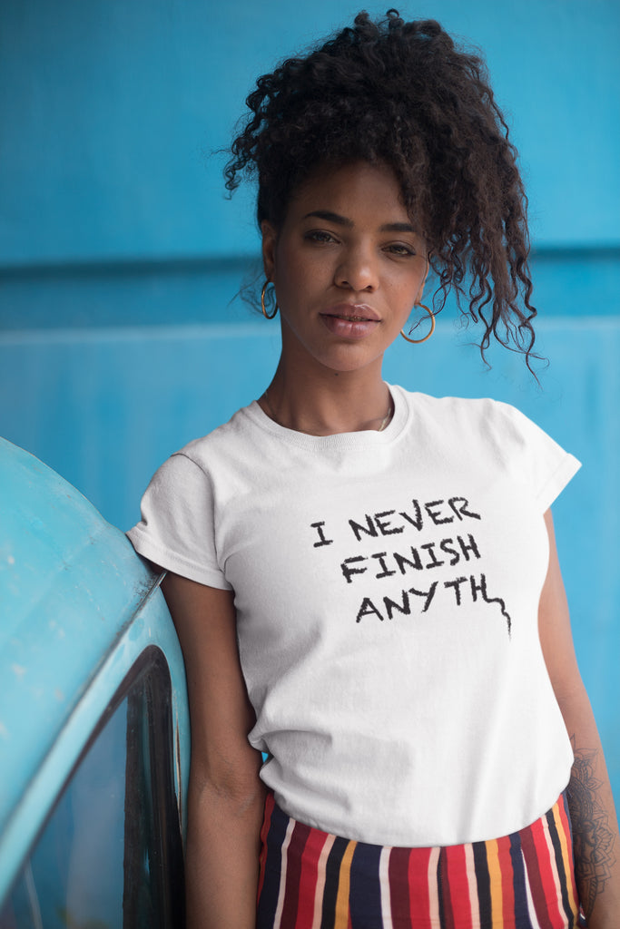 I Never Finish Anyth Ladies Ultra Cotton T-shirt (White)