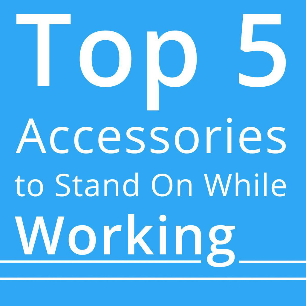 5 cheap accessories to stand on while working by Stand Steady