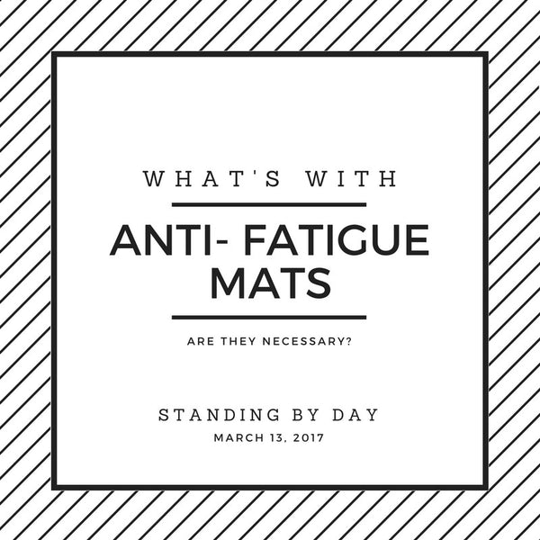 Is an Anti-Fatigue Mat Necessary with my Standing Desk?