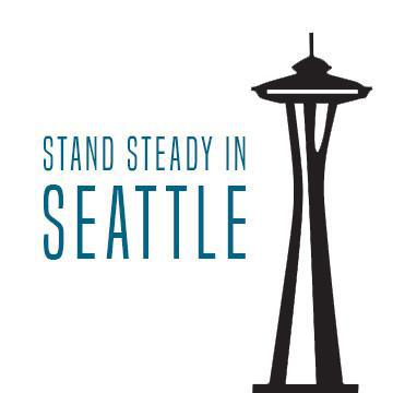 Stand Steady in Seattle