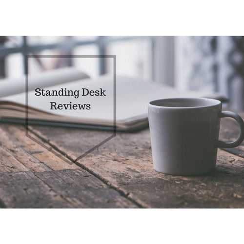 We've Got Your Back With These Standing Desk Reviews