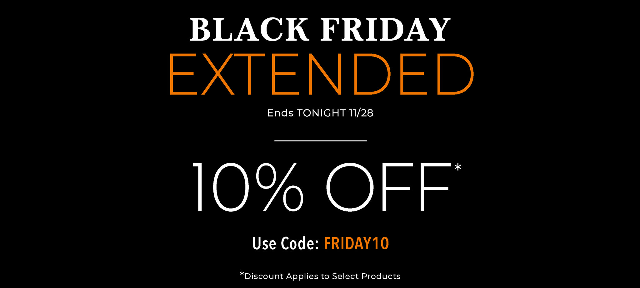 """Stand Steady Black Friday Sale 10% off select items. Use promo code """"FRIDAY10"""""""