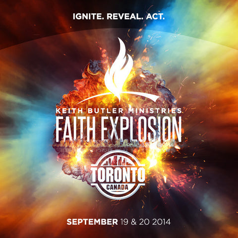 Saturday, September 20, 2014 Toronto Faith Explosion - Morning Service