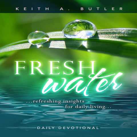 Fresh Water Devotional