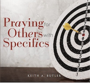 Praying for Others with Specifics