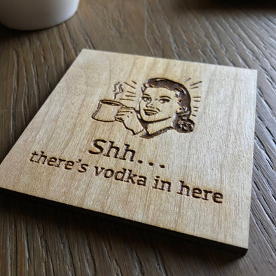 "Dirty Housewife ""Shh, there's vodka in here"" Funny Best Friend Coaster 