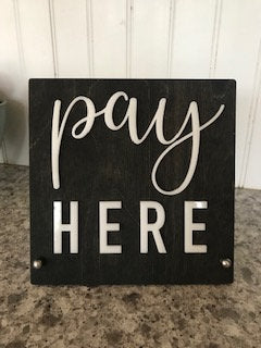 Pay Here BUSINESS Counter Top Sign | Freestanding Custom COFFEE SHOP Restaurant Bakery Ice Cream Stand | Cafe Decor | Rustic Modern Display