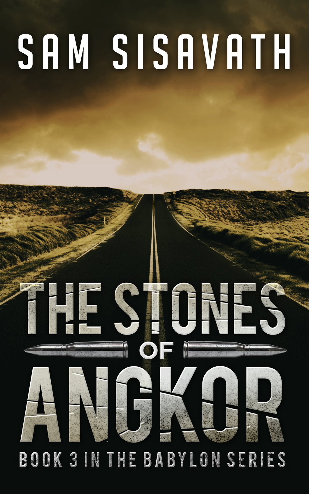 The Stones of Angkor (Purge of Babylon #3)