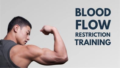 Everything You Need To Know About Blood Flow Restriction Training - BodyPROFitness