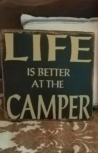 Wood Signs - Life is Better at the Camper