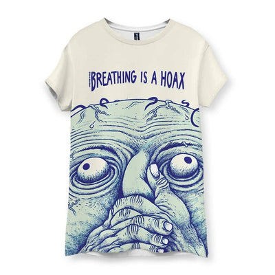 Breathing is a Hoax Women's T-Shirt
