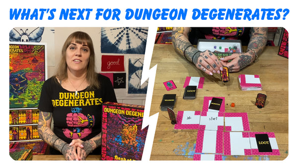 WHAT'S NEXT FOR DUNGEON DEGENERATES?