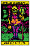 Dungeon Degenerates Adventurer Poster - Corpse Burner - 11