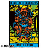 Dungeon Degenerates Poster - Brute Lord