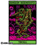DUNGEON DEGENERATES POSTER - TROLL