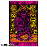 DUNGEON DEGENERATES POSTER - MORBAD FIGHTER