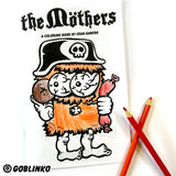 THE MOTHERS COLORING BOOK