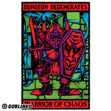 DUNGEON DEGENERATES POSTER - WARRIOR OF CHAOS