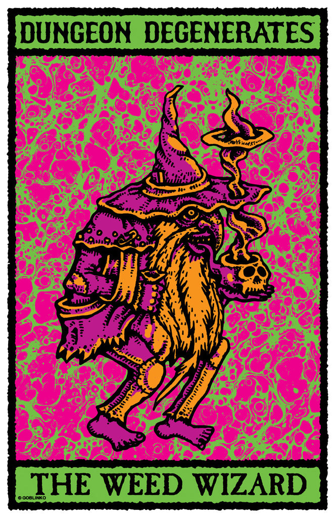 The Weed Wizard - Dungeon Degenerates Poster