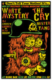 White Mystery, The Cry Show - Don't Tell Your Mother Poster