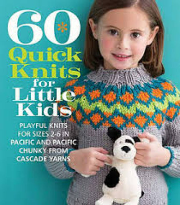 60 Quick Knits for Little Ones