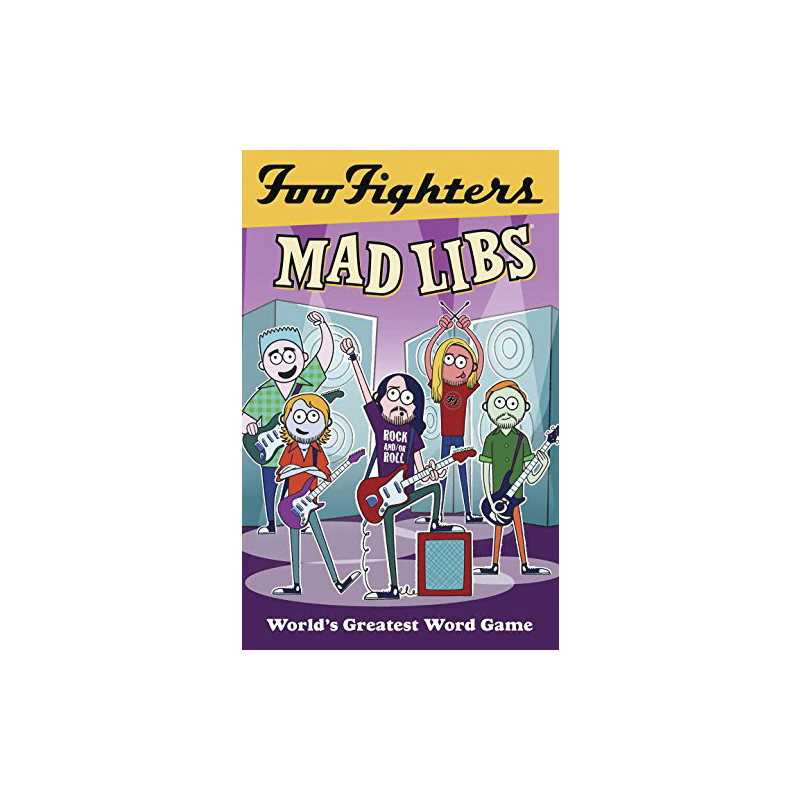 Foo Fighters Mad Libs - Foo Fighters - 1