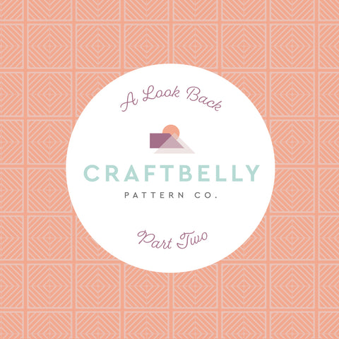 Craftbelly Look Back Part Two