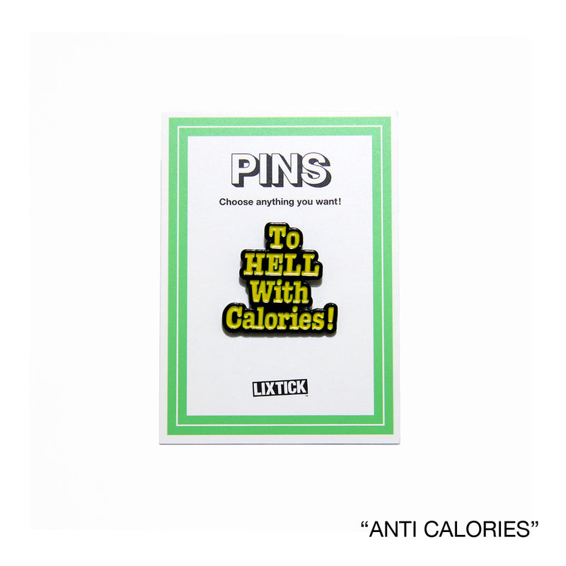 LIXTICK /  ANTI CALORIES PINS