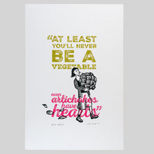 "Load image into Gallery viewer, Amélie ""Artichoke"" quote screen print"