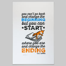 "Load image into Gallery viewer, ""Change The Ending"" C.S. Lewis quotation screen print"