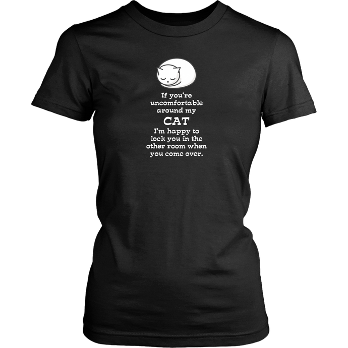 If You're Uncomfortable Around My Cat... District Woman's T-shirt - Version 2